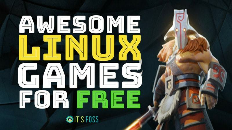 31 top: the best games for Linux in which you can play for free